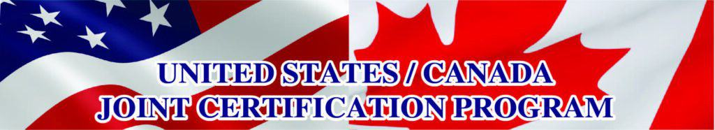 United States/Canada Joint Certification Program